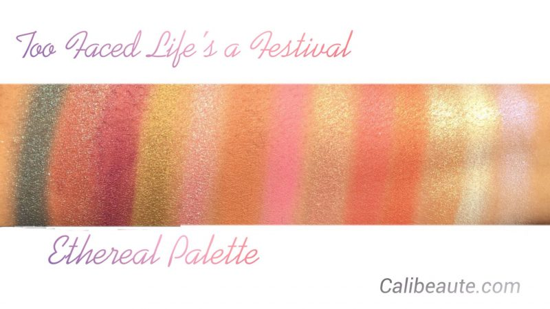 Too Faced Life's a Festival Collection Swatches